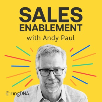 sales podcast sales enablement with Andy Paul