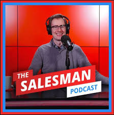 sales podcast the salesman podcast