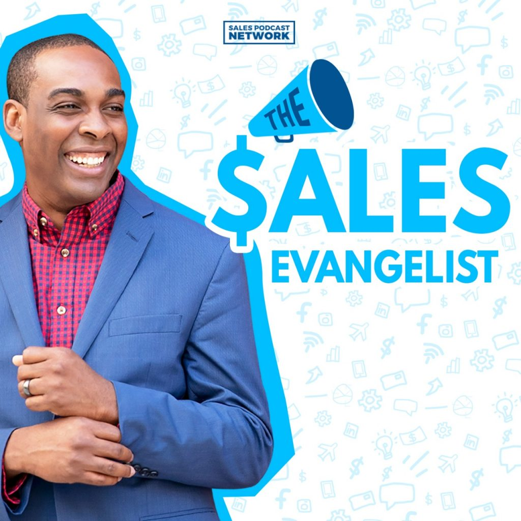 sales podcast the sales evangelist