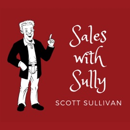 sales podcast sales with sully